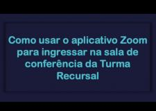 Turma recursal ensina como participar de conferências online,em vídeo de divulgação.
