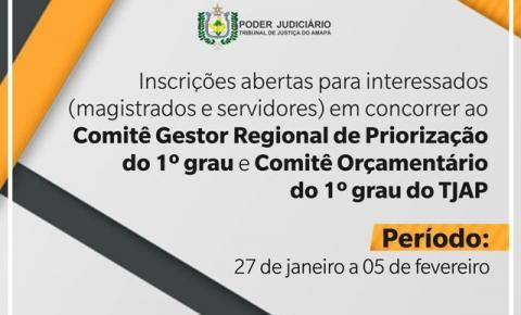 TJAP lança edital de eleição para o Comitê de Priorização e Comitê Orçamentário do 1º Grau