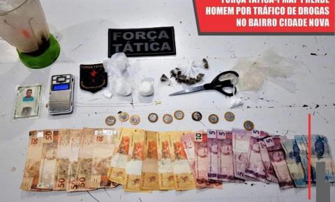 Homem é preso por tráfico de drogas no bairro Cidade Nova.